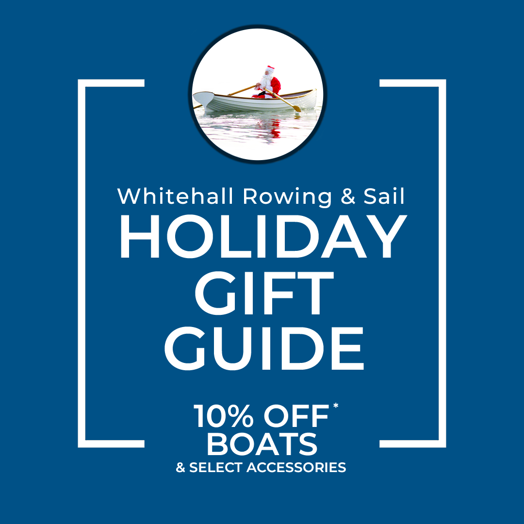 whitehall-rowing-and-sail-holiday-gift-guide-sailboats-rowboats